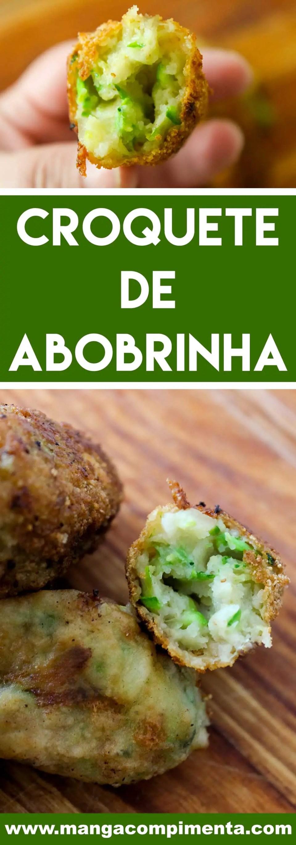 Receita de Croquete de Abobrinha - um petisco delicioso para o final de semana com os amigos!