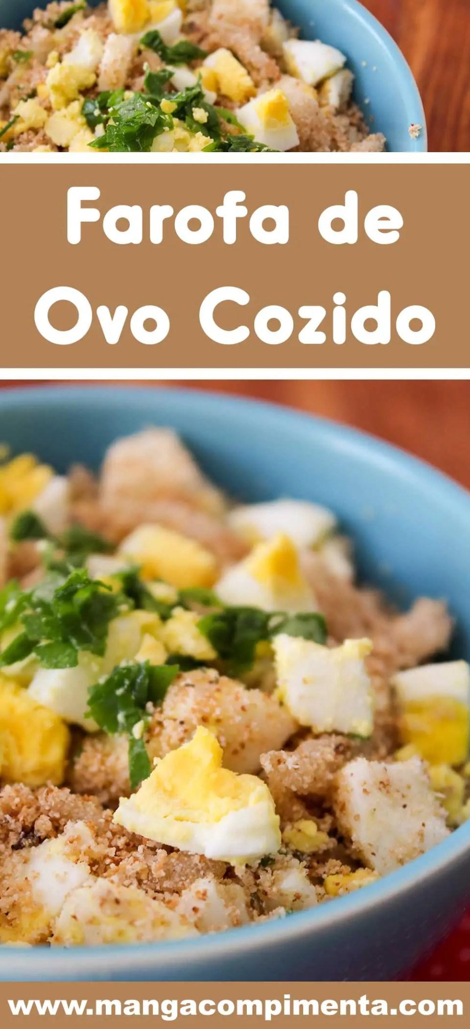 Receita de Farofa de Ovo Cozido - sirva no final de semana com uma carne assada!