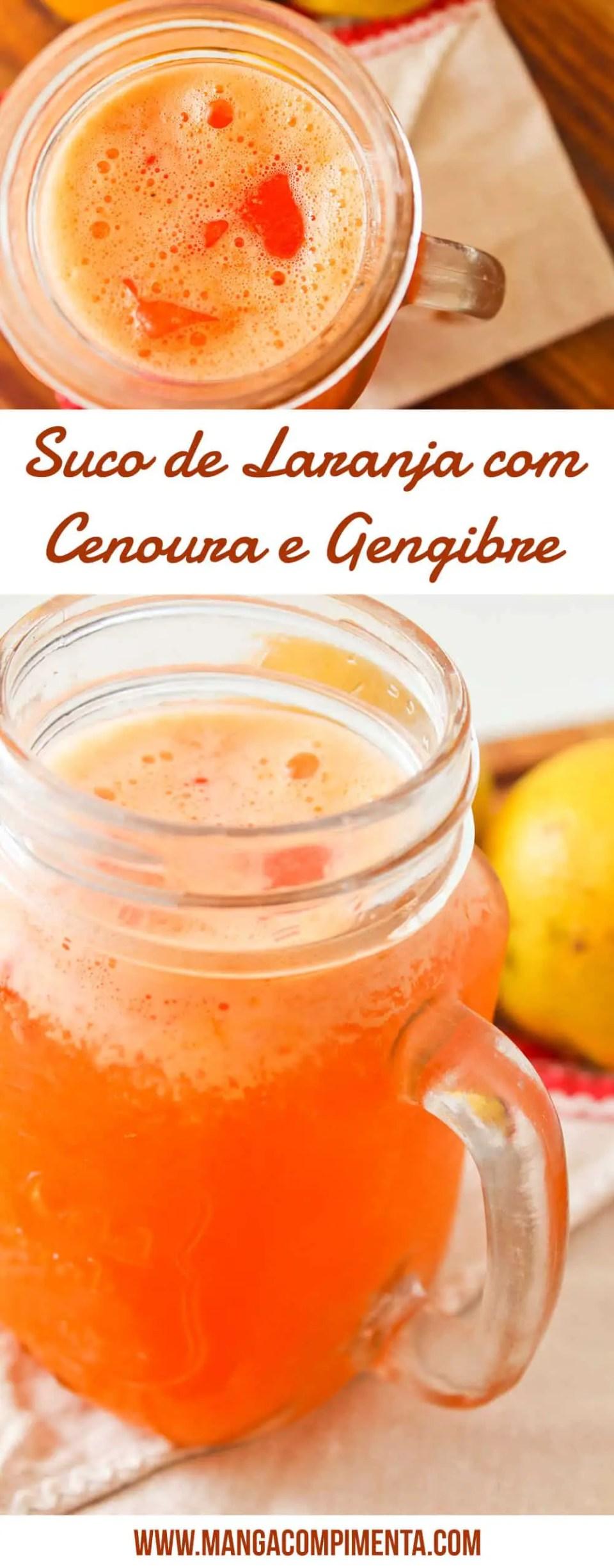 Suco de Laranja com Cenoura e Gengibre - Bebida nutritiva para matar a sede nesse verão.