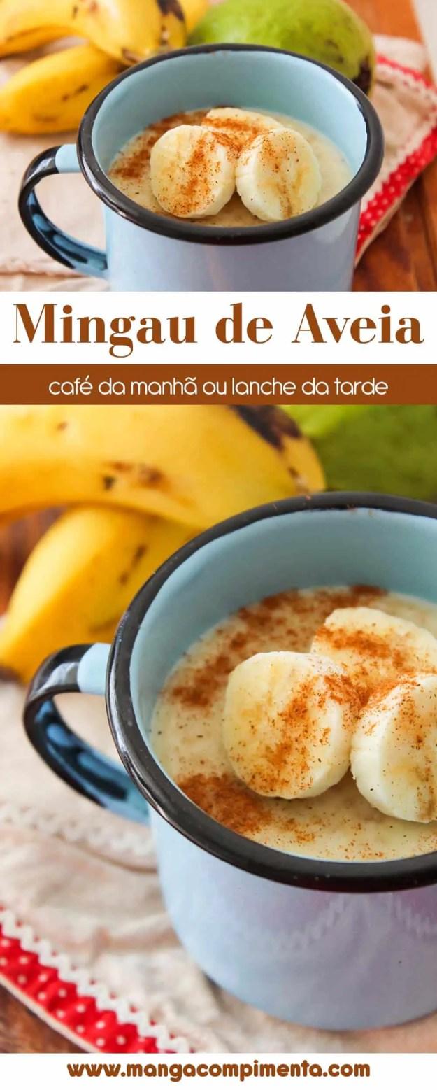 Mingau de Aveia - Para começar o dia com um belo café da manhã!