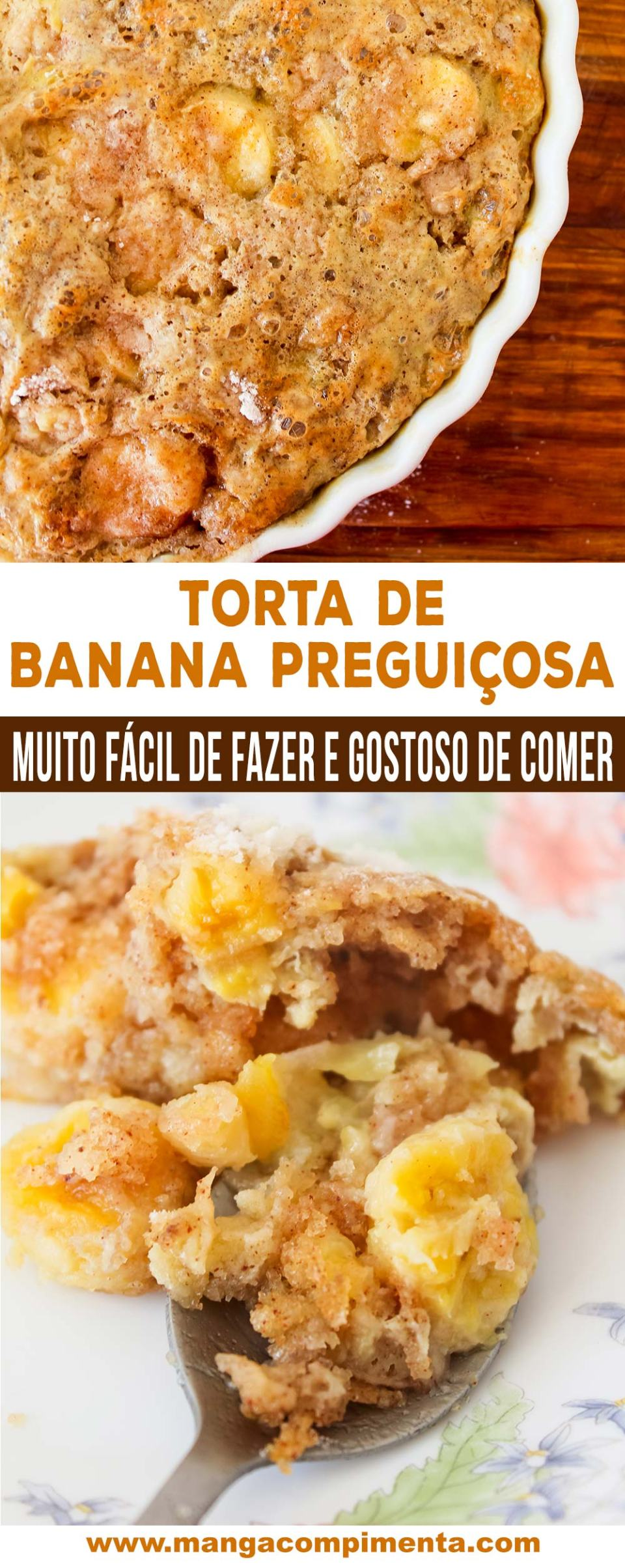 Torta de Banana Preguiçosa | Fácil de fazer e delicioso de comer, prepare para o chá da tarde!