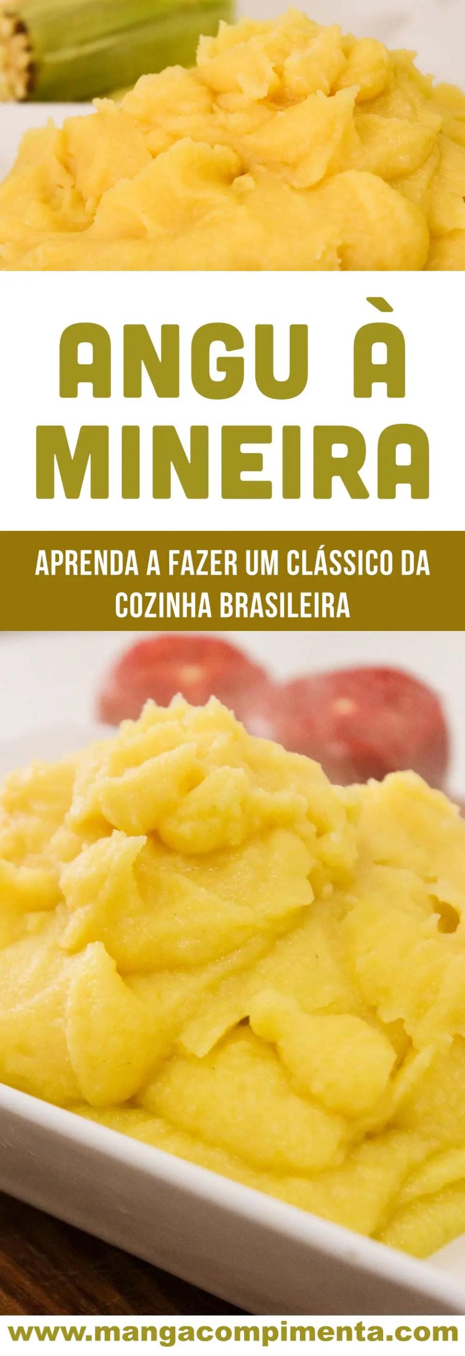 Angu à Mineira - aquela receita tradicional que é super fácil de fazer, perfeito para os dias frios.