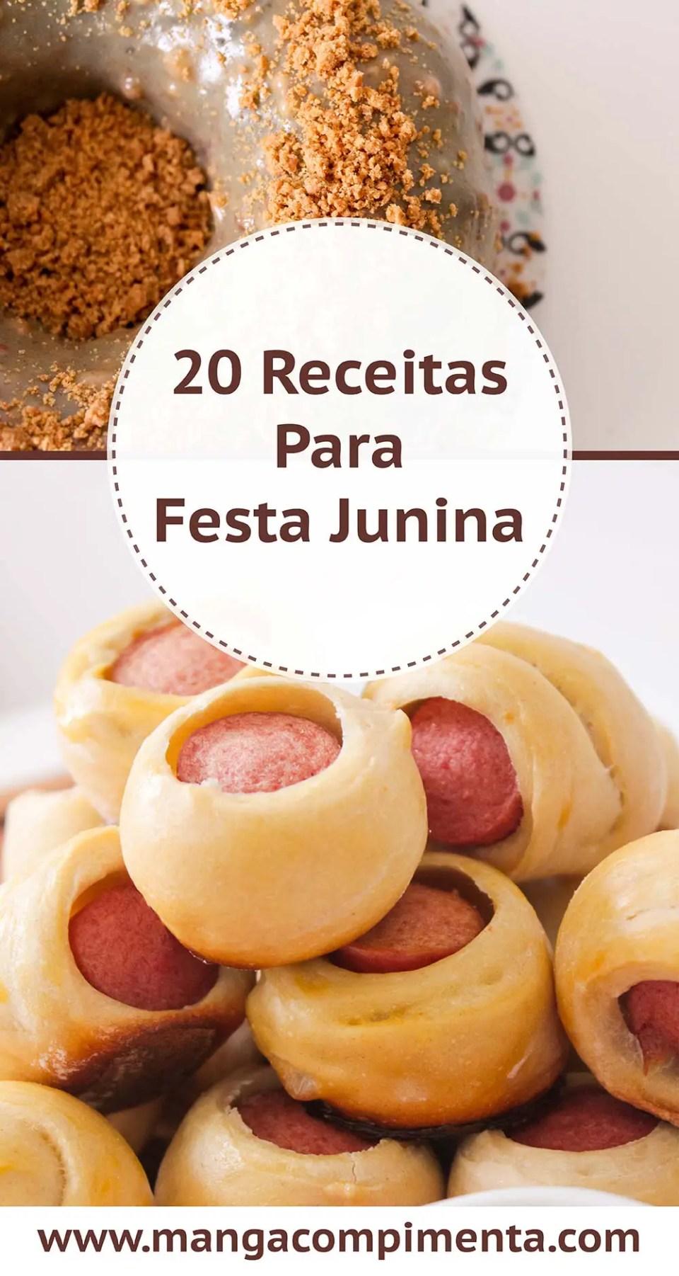 20 Receitas de Festa Junina - Para deixar o seu arraial mais completo