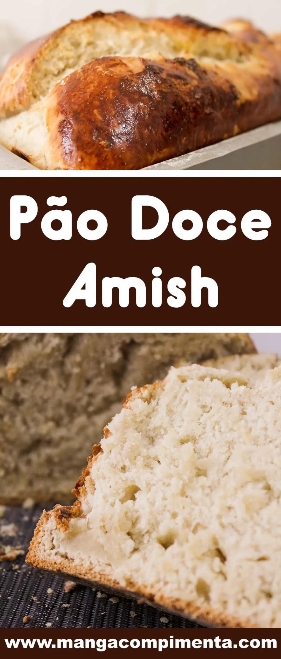 Pão Doce Amish - um pão caseiro e delicioso para o café da manhã ou lanche da tarde!