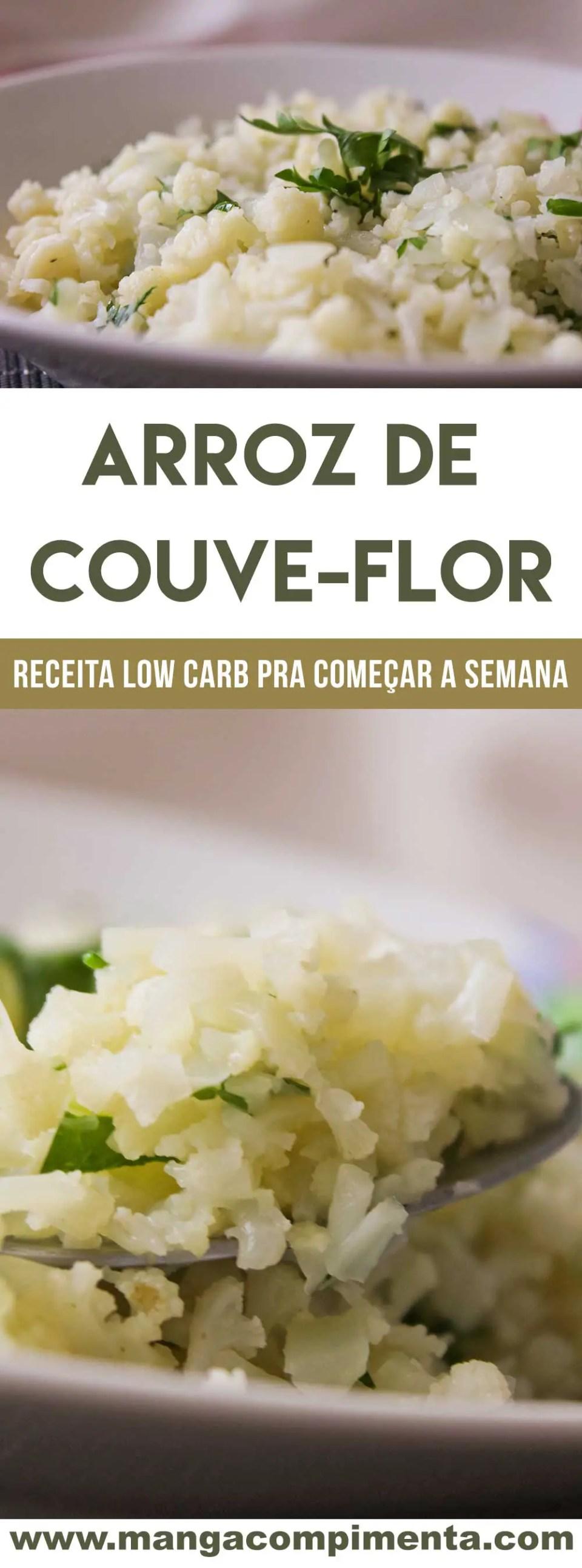 Receita de Arroz de Couve-flor - um prato Low Carb para quem pretende começar uma dieta nessa segunda-feira!