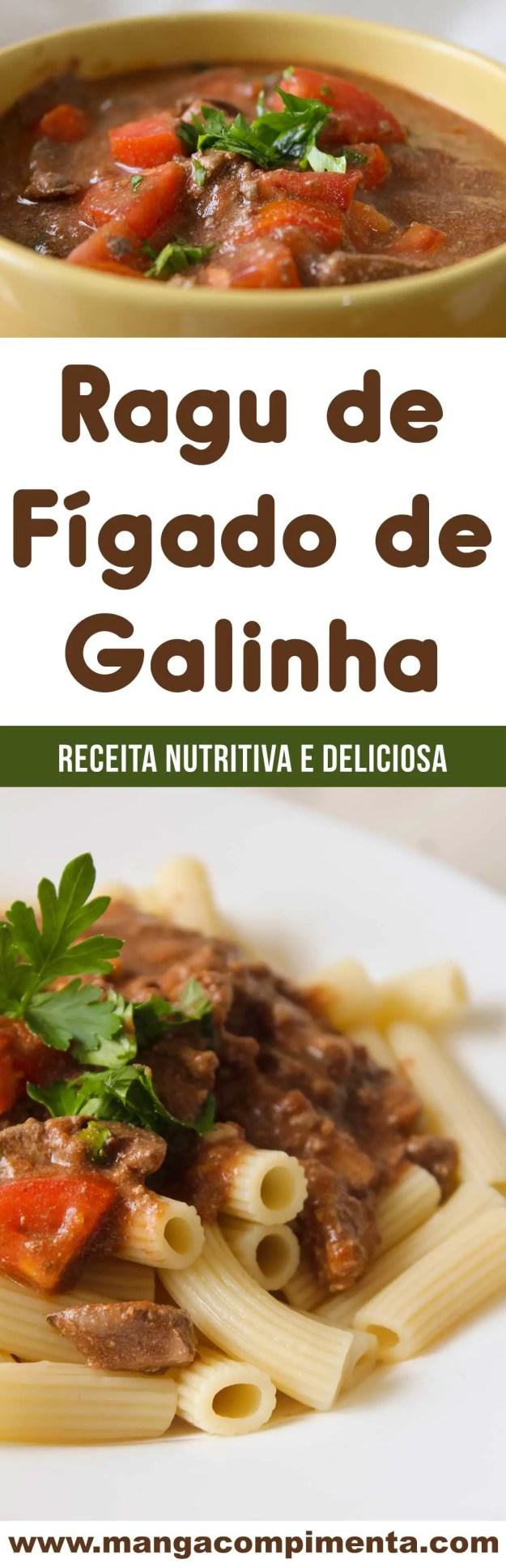 Receita de Ragu de Fígado de Galinha - um prato caseiro, econômico, nutritivo e delicioso para o almoço ou jantar!