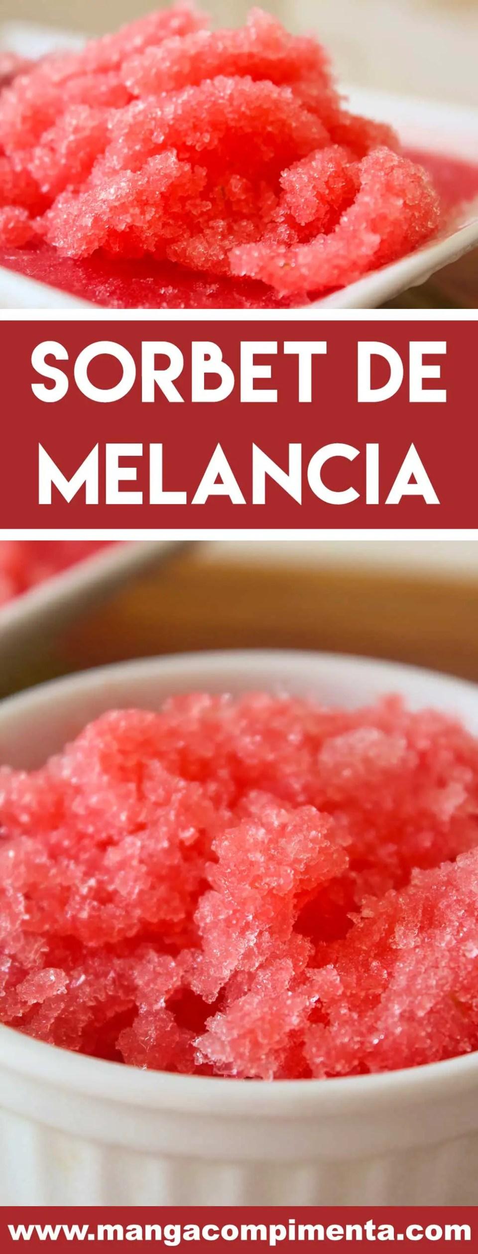 Sorbet de Melancia - uma sobremesa para refrescar em dias quentes de verão.