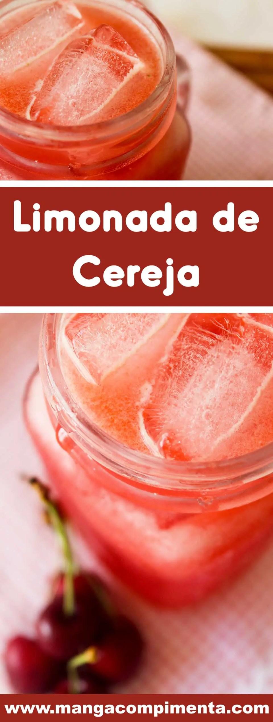 Receita de Limonada de Cereja - uma deliciosa bebida gelada para curtir o verão com a família e amigos.