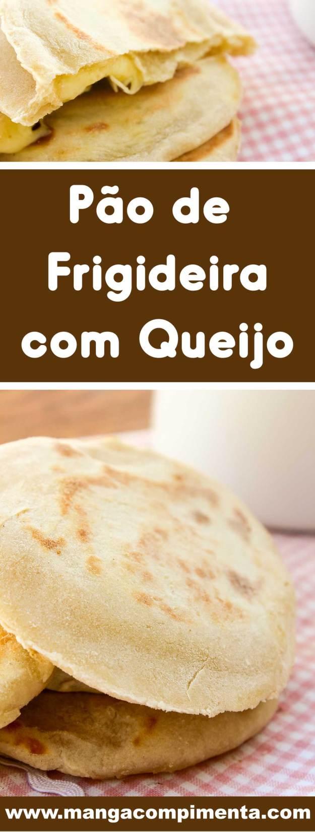 Receita de Pão de Frigideira com Queijo Quente - um lanche delicioso para servir no lanche da tarde da criançada.