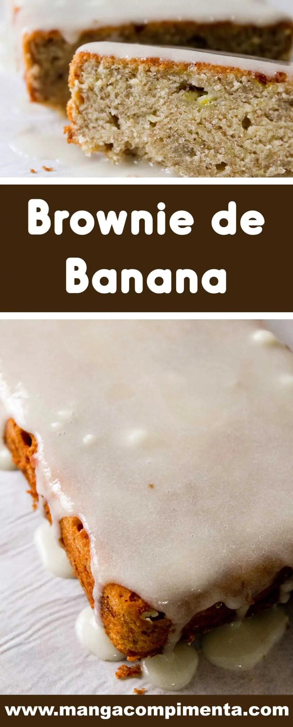Receita de Brownie de Banana - perfume a sua casa com esse bolo delicioso.