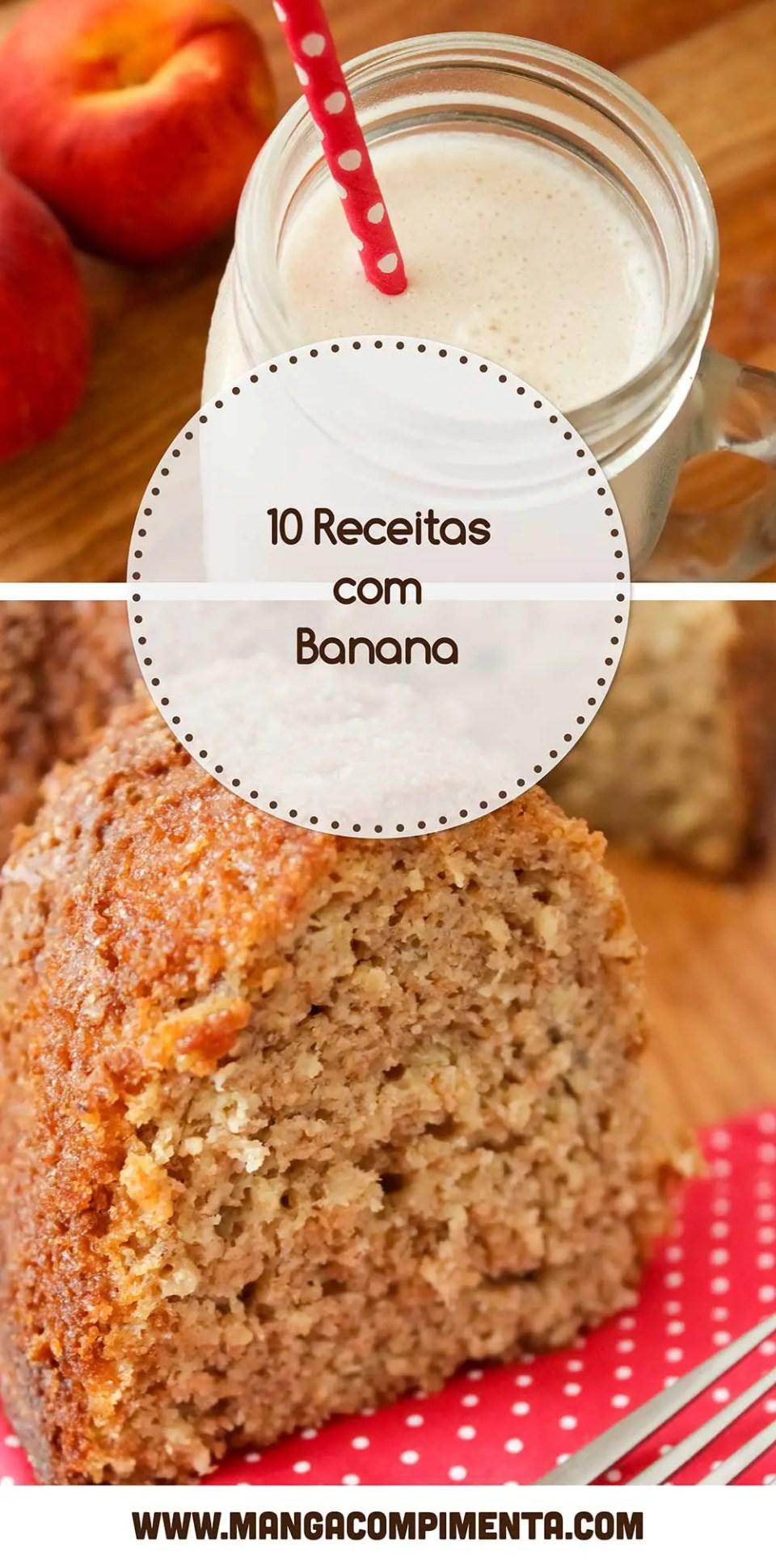Receitas com Banana - escolha uma dessas receitas para preparar ainda hoje para a sua família e amigos!