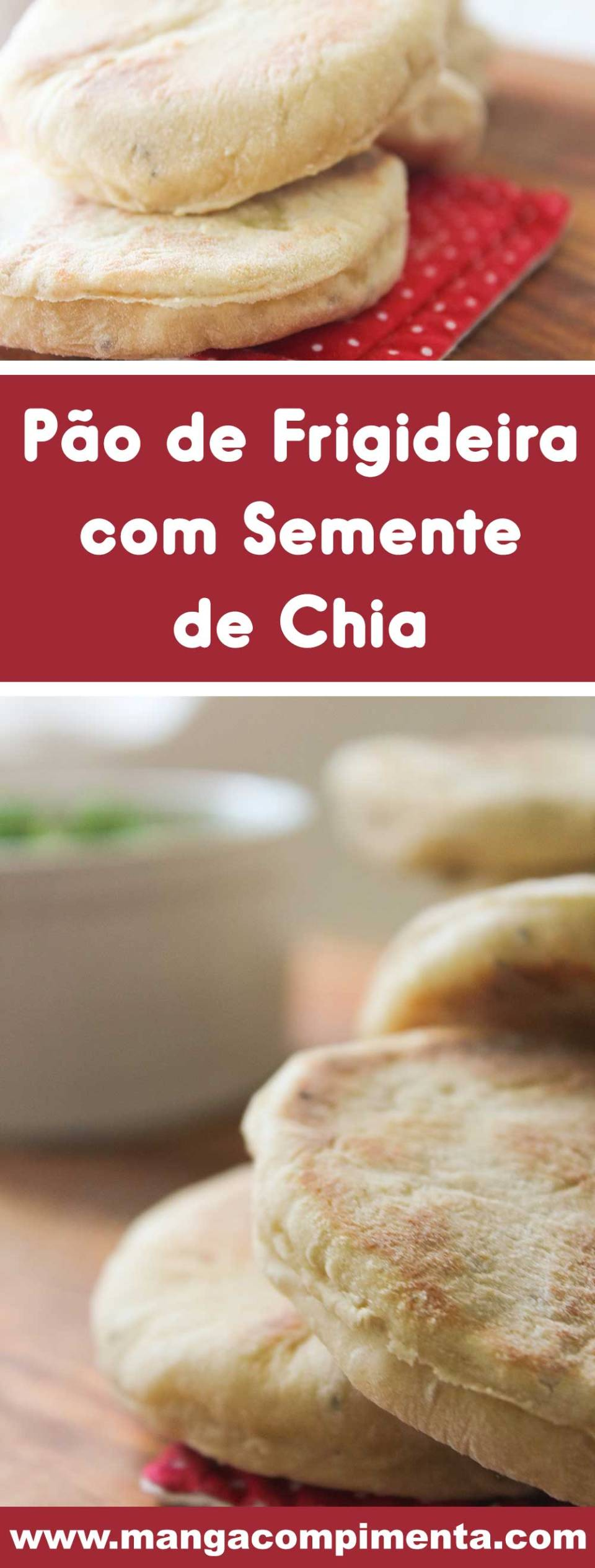Receita de Pão de Frigideira com Semente de Chia - um lanche caseiro, gostoso e nutritivo para toda a família.