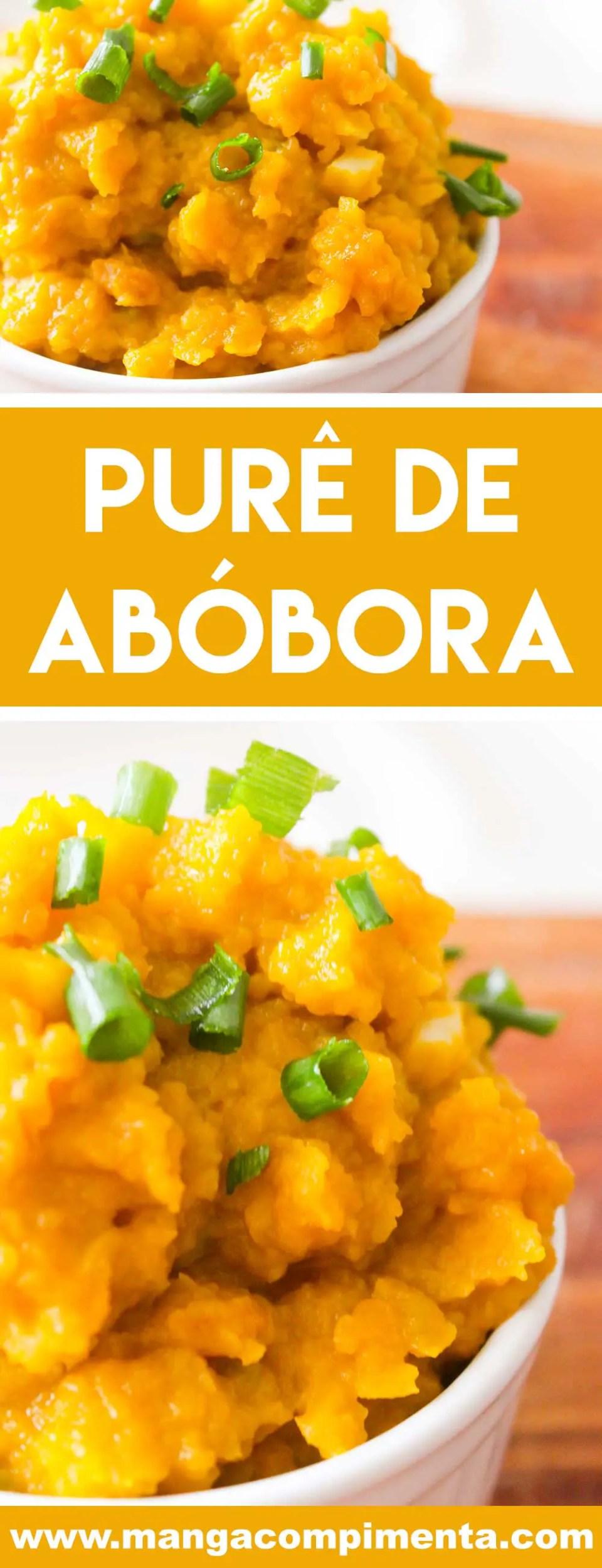 Receita de Purê de Abóbora - sem adição de manteiga e leite, um prato bem cremoso para o almoço ou jantar da semana.