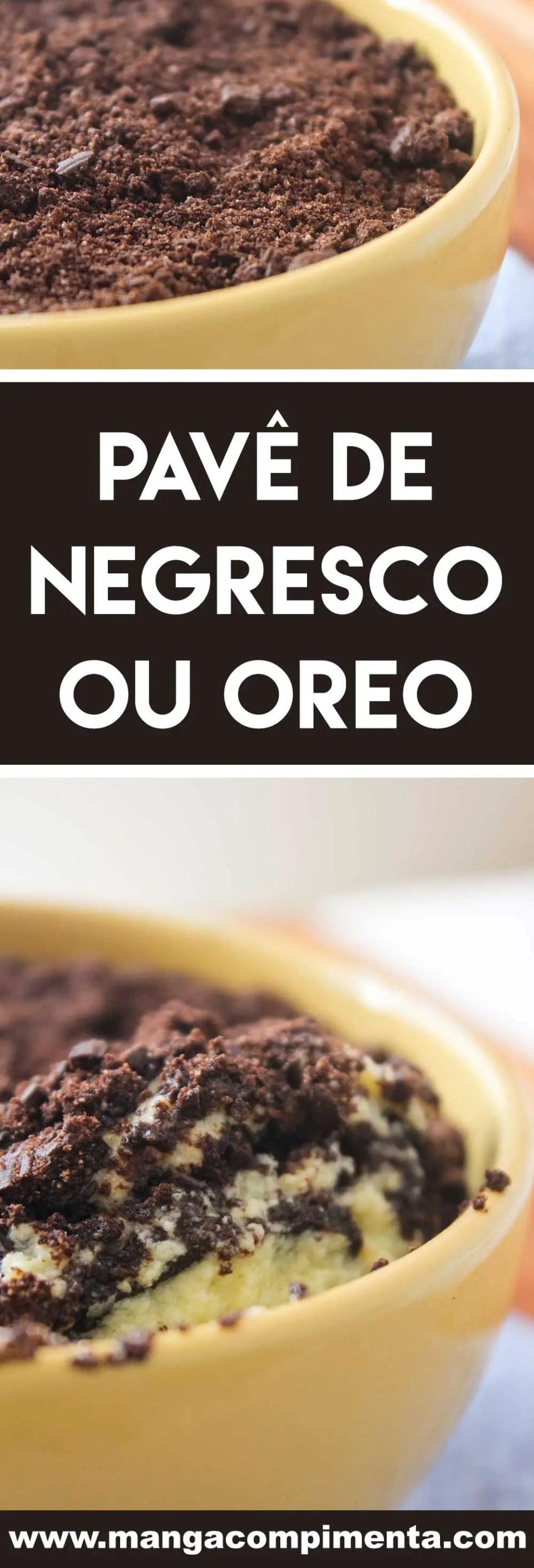 Receita de Pavê de Negresco ou Oreo - uma sobremesa deliciosa para servir no final de semana!