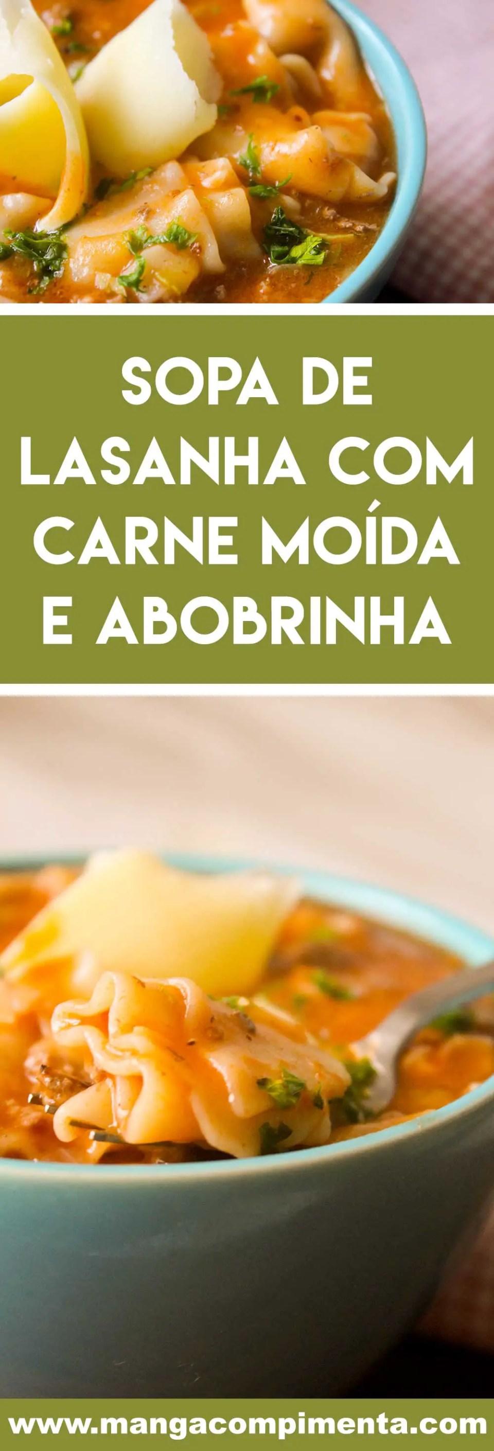 Receita de Sopa de Lasanha - aproveite os dias frios para preparar um prato quentinho, fácil e delicioso para o jantar!