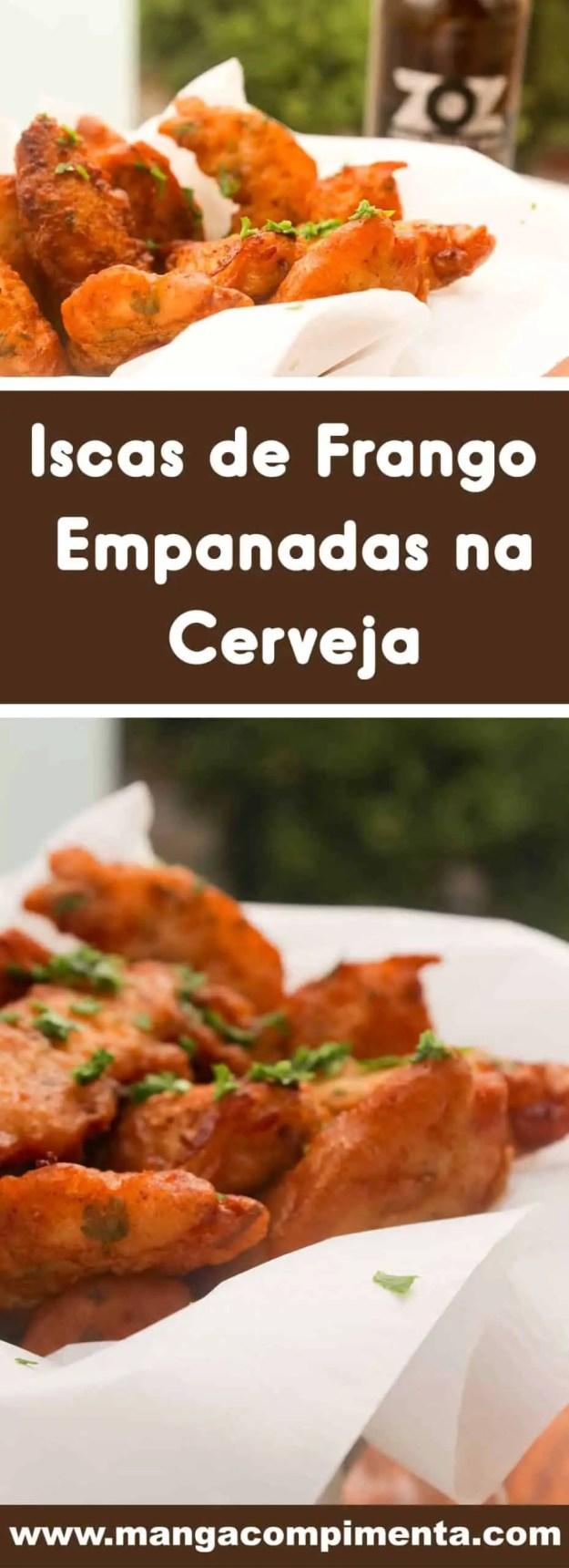 Receita de Iscas de Frango Empanadas na Cerveja - prepare para petiscar com uma bebida bem gelada!