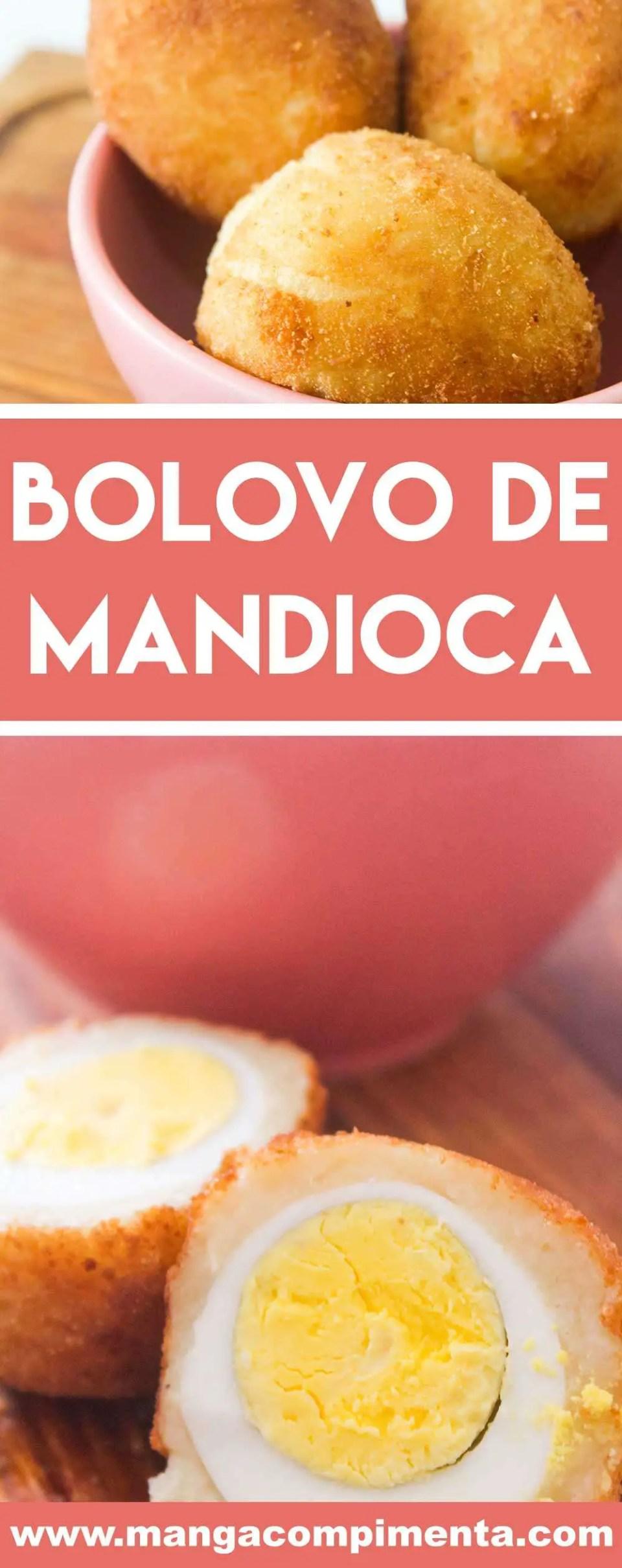 Receita de Bolovo de Mandioca - prepare para petiscar com aquela bebida bem gelada!