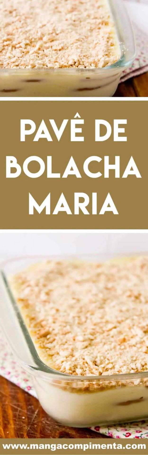 Receita Pavê de Bolacha Maria - sobremesa fácil para o final de semana ou para as festas de final de ano!