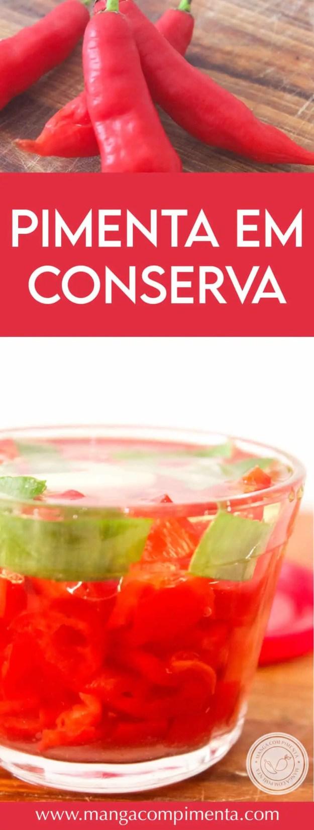 Receita de Pimenta em Conserva - deixe o seu almoço ou jantar com o sabor mais picante!