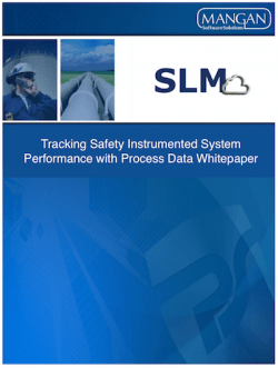 Tracking Safety Instrumented System Performance with Process Data Whitepaper