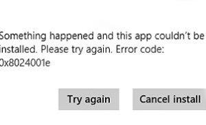 Khắc phục 3 lỗi thường gặp khi cài đặt ứng dụng trên Windows 8
