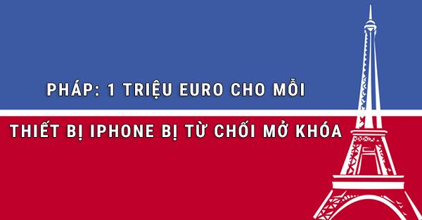 mot-trieu-euro-cho-moi-thiet-bi-iphone-bi-tu-choi-mo-khoa