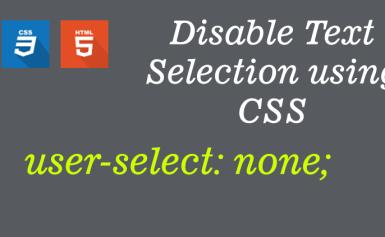 Không cho phép chọn văn bản bằng CSS