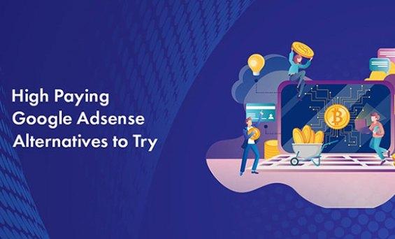 Các dịch vụ quảng cáo giúp bạn kiếm tiền có thể thay thế Google Adsense