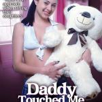 Daddy Touched Me There!
