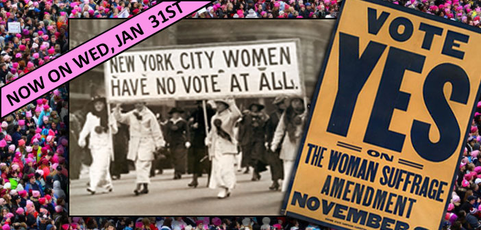 WED, JANUARY 31st: NYS WOMEN'S SUFFRAGE – 100 YEARS!