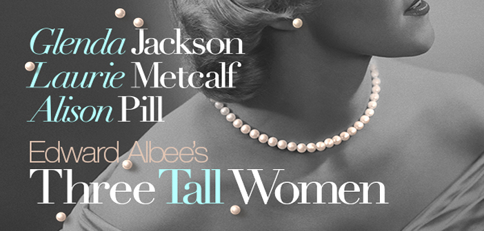 APRIL 4th: Theater Outing – THREE TALL WOMEN