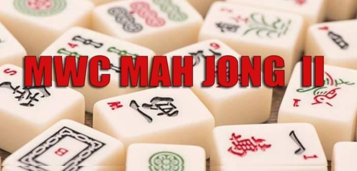 MWC MAHJONG II – JANUARY KICK-OFF