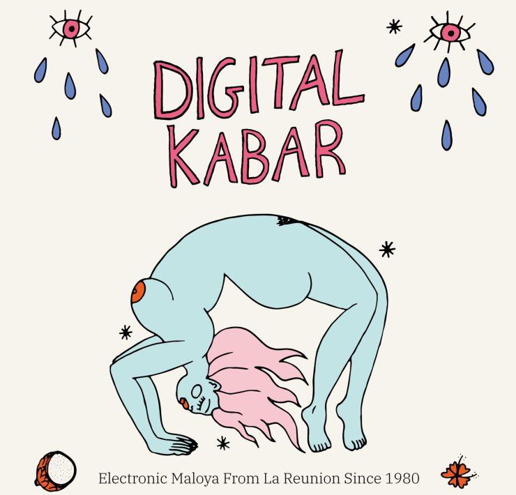 Digital Kabar, Electronic Maloya from La Reunion since 1980 (InFiné)