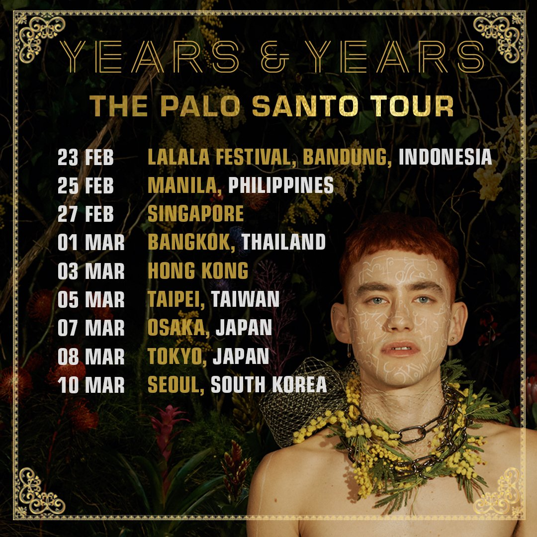 Palo Santo Tour Years and Years in Manila 2019