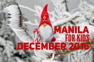 Manila For Kids December 2016