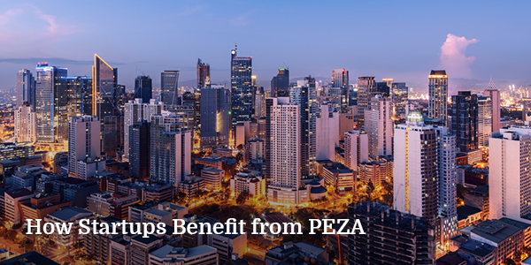 How Startups Benefit from PEZA