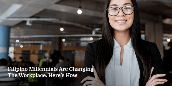 Filipino-Millennials-Changing-Workplace
