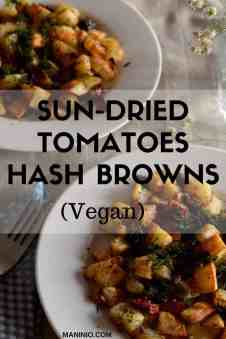 Hash Browns with Sun-dried tomatoes, Vegan. maninio.com #veganhashbrowns #vegansides