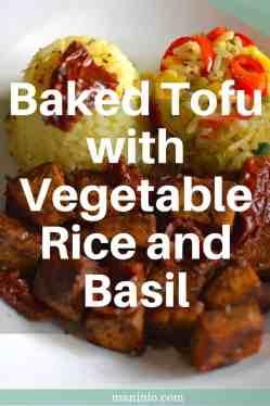 Baked Tofu with Vegetable Rice and Basil. maninio.com #tofuwithvegetables #vegantofu
