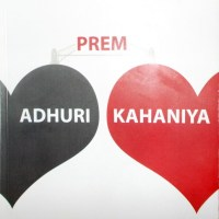 Book Review : Adhuri Prem Kahaniya ( Incomplete Love Stories)