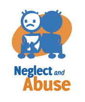 neglect and abuse