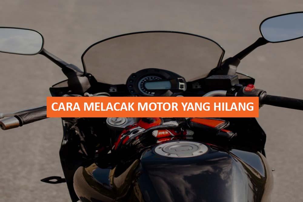 CARA MELACAK MOTOR YANG HILANG