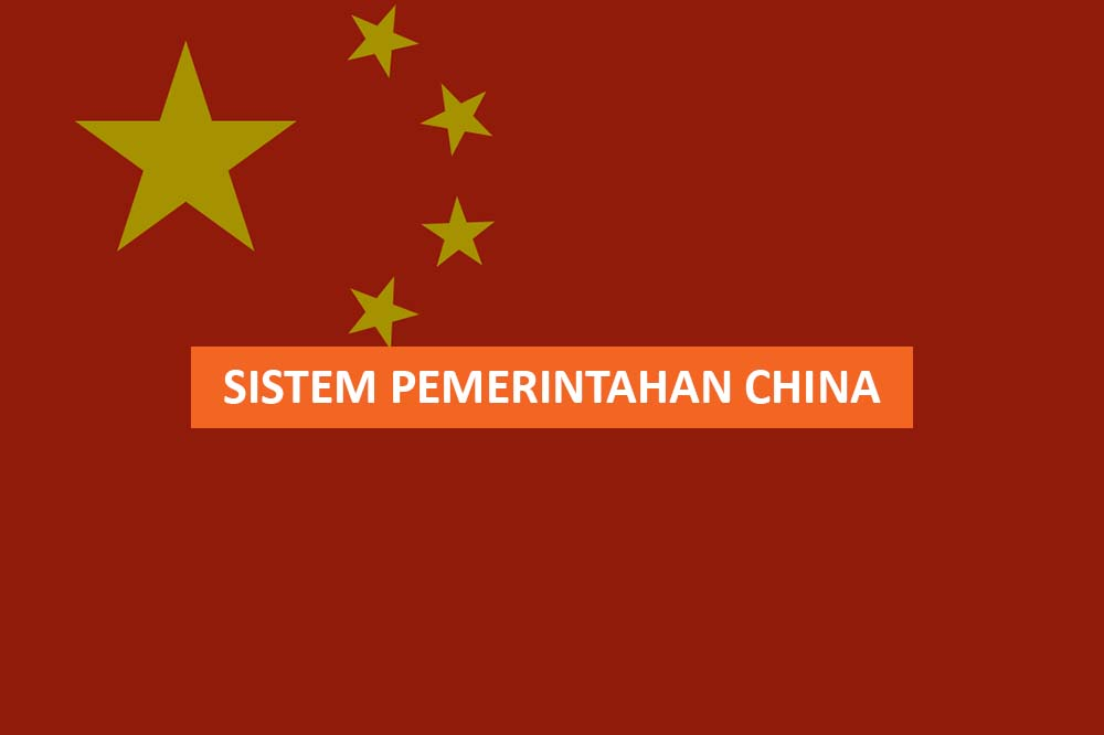 SISTEM PEMERINTAHAN CHINA