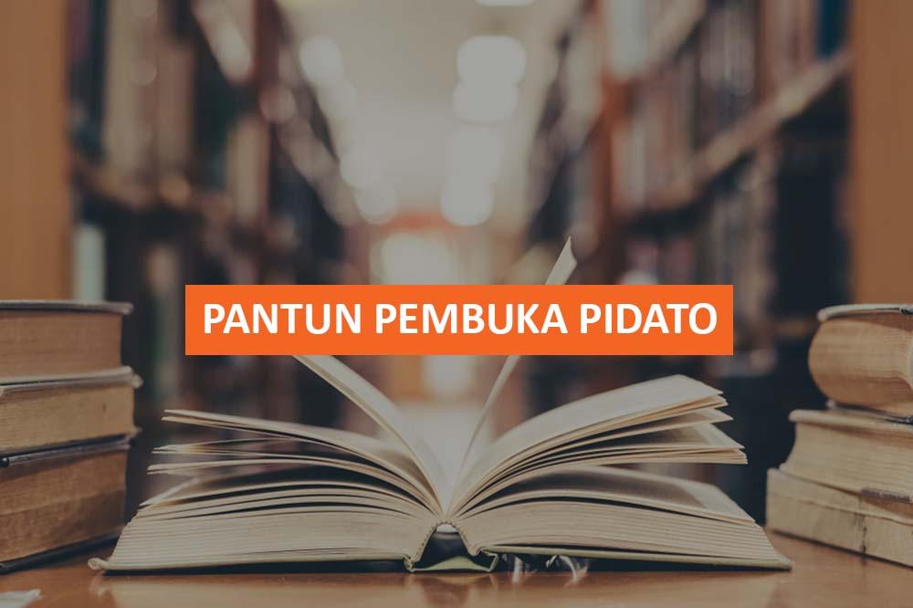 PANTUN PEMBUKA PIDATO