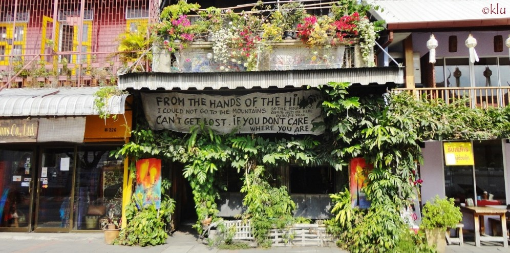 """""""Can't get lost if you don't care where you are."""" Chiang Mai."""