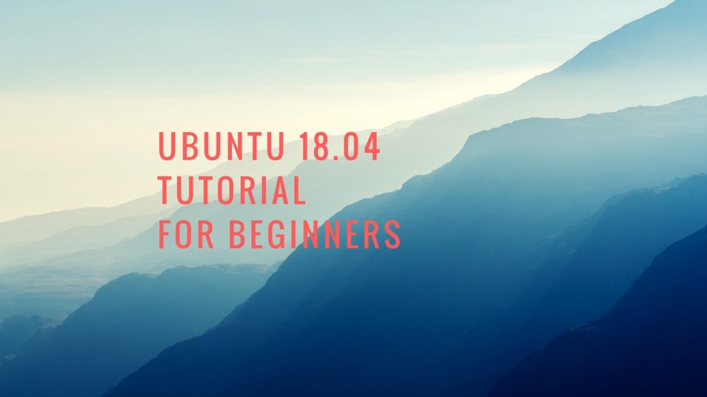 ubuntu 18.04 tutorial