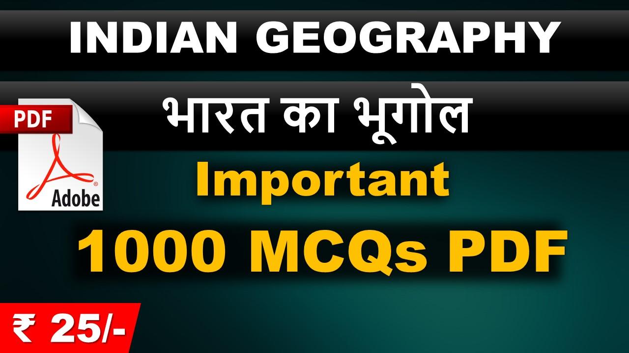 Indian Geography भारत का भूगोल Important 1000 MCQs PDF
