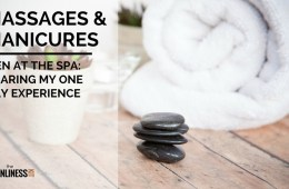 Massages and manicures. Men at the spa. How it is, what to expect and how to get the best out of it