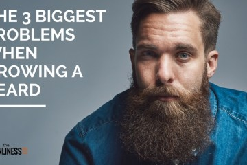 The top 3 problems when growing a beard