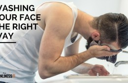 Washing your face the right way. Here is what you have been doing wrong